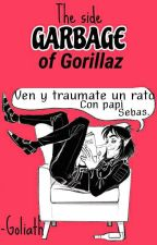 El Lado Basura De Gorillaz by MurderHewll