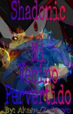 Sonadow Vecino Pervertido by zafaryo