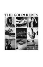 The Godparents | H.S by kyloren-egade