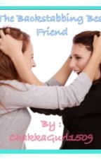 The Backstabbing Best Friend by the_emily1509