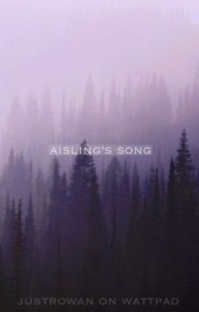 aisling's song by JustRowan