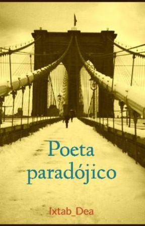 Poeta paradójico by Ixtab_Dea