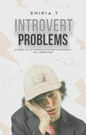 Introvert Problems by helloemir