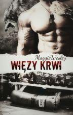 Więzy Krwi by MaggieWesley