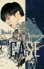 Would You Rather Take This Case? by jungdeul-96