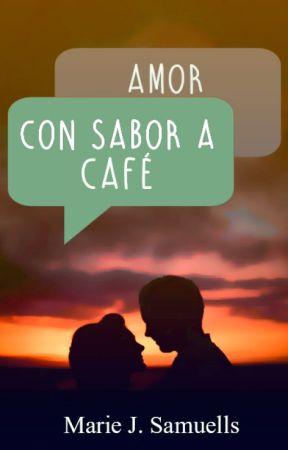 Amor con sabor a café © by MarieJSamuells