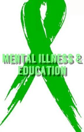 Mental Illness & Education by BellaAdvocates