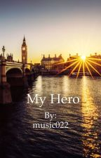 My Hero(1D)(on hold) by music022