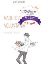 Madurez voluntaria (o algo así trágico) by addictedtopunk