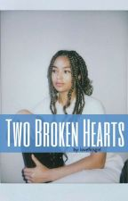 Two Broken Hearts || H.S || Complete by loveficsgirl