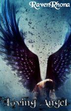 Loving Angel by RavenRhona