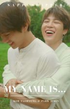 my name is... vmin by sappyshipper
