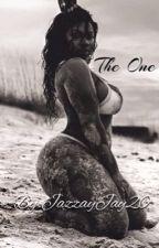 The One  by JazzayJay20