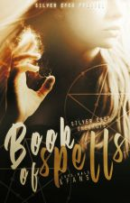 book of spells ☄ silver eyes one-shots by LoksNals