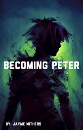 Becoming Peter by JaymeSierra