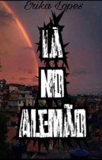 Lá No Alemão  by erika_lopes_