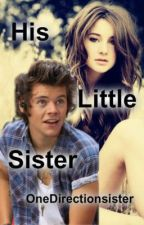 His Little Sister by OneDirectionsister