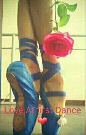 Love At first Dance ❤  by AlannazMccann