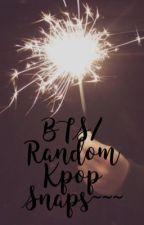 BTS Snaps/Random Kpop Snaps ? by CassandraMoon
