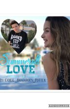 Summerall Love-COMPLETED by CoralBratatoesPotter