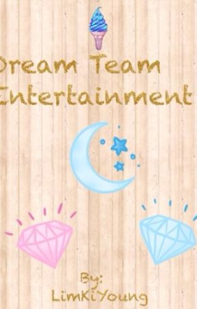 Dream Team Entertainment by LimKiYoung