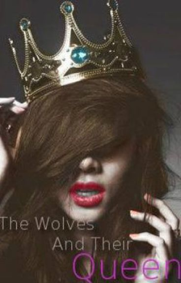 Wolves and Their Queen