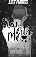 Stay With Me // H2ODelirious  x Reader by JustVanoss