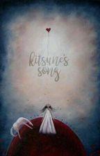 kitsune's song                                    ❝kookv by jestemkim
