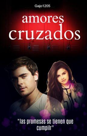 Amores cruzados (Libro 1) by Gajo1205