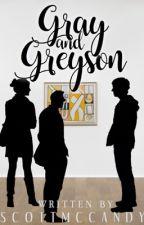Gray & Greyson [ORIGINAL] by scottmccandy