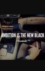 Ambition Women by prettybhaddwilliams