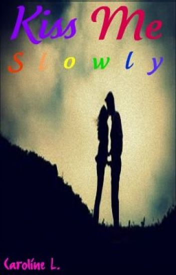 Kiss Me Slowly (One Direction)