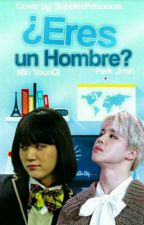 ¿Eres Hombre? <~> YoonMin [One-Short] by MinParkFtJungKim