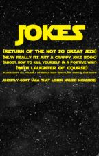 JOKES: THE TRASH HEAP EDITION by Ghostly-Goat