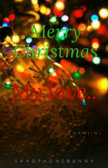 merry christmas my love namjin