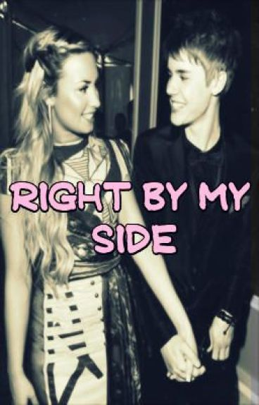 Right by my side {Justin & tú}