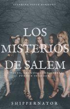 Los misterios de Salem.  (Camren) by shippernator