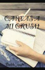 cartas a mi crush by Mafer_801