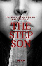 The Step Son (Editing) by QueenTeenIdle