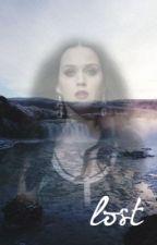 Lost [Katy Perry Fan Fiction] by ThinkingOfKaty_