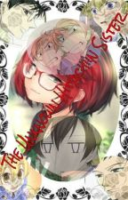 The Unknown Hitachiin Sister (OHSHC FanFic) by theycallme_kuza