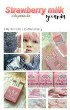 Strawberry Milk♥yoonmin. by IveethIturio