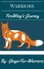 FireWing's Journey by GingerFur-Warriors