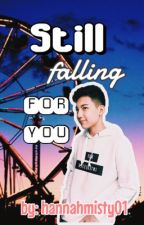 Still falling for you (Darren Espanto Fanfic) by hannahmisty01