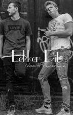 Lekker dit... || de Squad by NooitFrederique