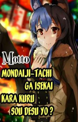 Đọc truyện Motto Mondaiji-tachi Ga Isekai kara kuru sou Desu yo ?