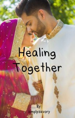 Healing Together by simplysavory