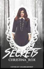 Secrets (Book 1) by Christina_rox