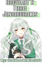 Hogwarts' Three Jinchuurikis: Harry Potter Saga by GoddessOfBlack89