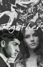 Together (a Zayn Malik fanfiction) by styvdia